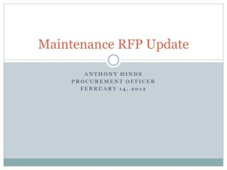 Maintenance RFP Update