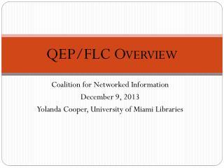 QEP/FLC Overview