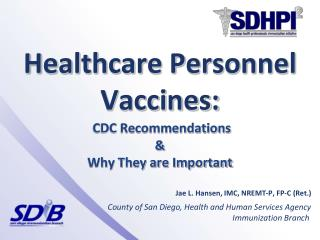Healthcare Personnel Vaccines: CDC Recommendations & Why They are Important