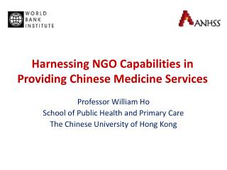 Harnessing NGO Capabilities in Providing Chinese Medicine Services