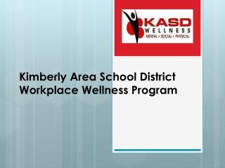 Kimberly Area School District Workplace Wellness Program
