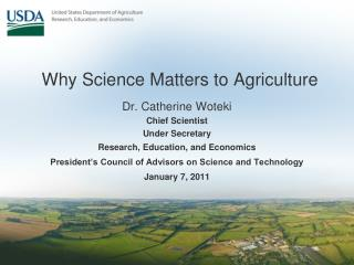 Why Science Matters to Agriculture