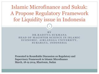 Islamic Microfinance and Sukuk: A Propose Regulatory Framework for Liquidity issue in  Indonesia