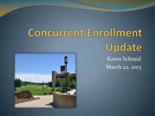 Concurrent Enrollment Update