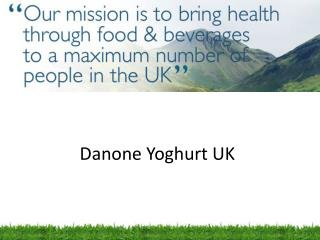 Danone  Yoghurt  UK