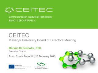 CEITEC Masaryk University Board of Directors Meeting