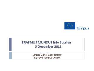 ERASMUS MUNDUS Info Session 5 December 2013
