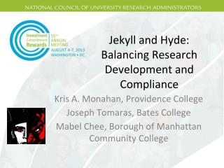 Jekyll and Hyde: Balancing Research Development and Compliance