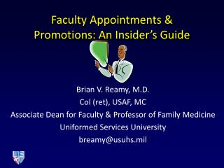 Faculty Appointments & Promotions: An Insider's Guide