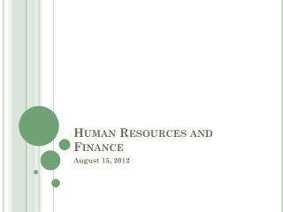 Human Resources and Finance