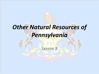 Other Natural Resources of Pennsylvania