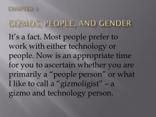 Chapter 4  Gizmos, People, and  GEnder
