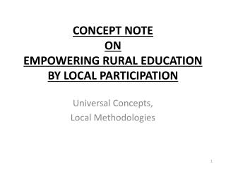 CONCEPT NOTE  ON  EMPOWERING RURAL EDUCATION BY LOCAL PARTICIPATION