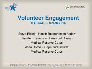 Volunteer Engagement MA COAD – March 2014