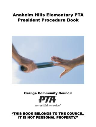 Anaheim Hills Elementary PTA President Procedure Book