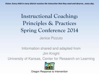 Instructional Coaching: Principles & Practices Spring Conference 2014