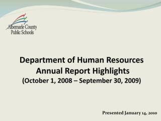 Department of Human Resources  Annual Report Highlights (October 1, 2008 – September 30, 2009)