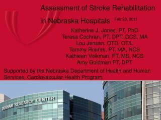 Assessment of Stroke Rehabilitation in Nebraska Hospitals