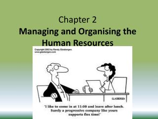 Chapter 2 Managing and Organising the Human Resources
