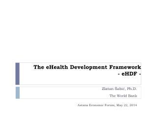 The  eHealth  Development Framework -  eHDF  -