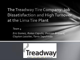 The  Treadway  Tire Company: Job Dissatisfaction and High Turnover at the Lima Tire Plant