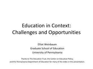 Education in Context:  Challenges and Opportunities