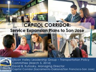 Silicon Valley Leadership Group � Transportation Policy Committee (March 5, 2014)					 David B. Kutrosky, Managing Dire