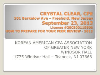 KOREAN AMERICAN CPA ASSOCIATION OF GREATER NEW YORK WINDSOR HALL 1775 Windsor Hall – Teaneck, NJ 07666