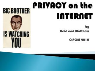 PRIVACY on the INTERNET