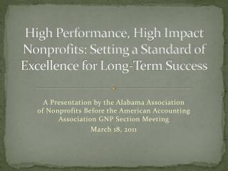 High Performance, High Impact Nonprofits: Setting a Standard of Excellence for Long-Term Success