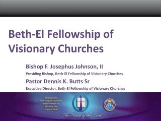 beth-el fellowship of visionary churches