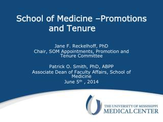 School of Medicine –Promotions and Tenure