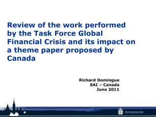 Review of the work performed by the Task Force Global Financial Crisis and its impact on  a theme  paper proposed by Ca