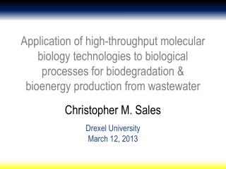 Christopher  M. Sales Drexel University March 12,  2013