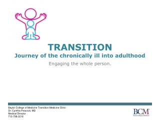 TRANSITION  Journey of the chronically  i ll  i nto  a dulthood