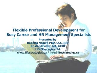 Flexible Professional Development for  Busy Career and HR Management Specialists