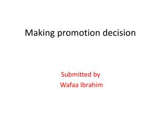 Making promotion decision