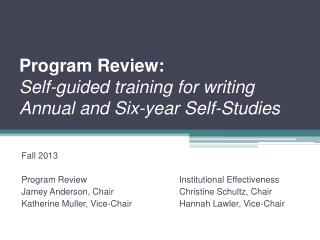 Program Review: Self-guided training for writing Annual and Six-year Self-Studies