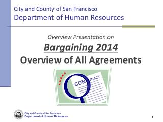 Overview Presentation on Bargaining 2014 Overview of All Agreements
