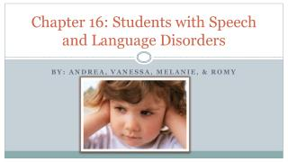 Chapter 16: Students with Speech and Language Disorders