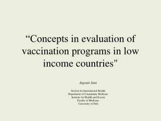 """Concepts  in evaluation of  vaccination  programs in low income countries"""