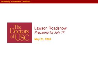 Lawson  Roadshow Preparing for July 1 st