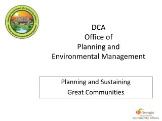 DCA Office of  Planning and  Environmental Management