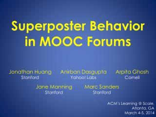 Superposter  Behavior in MOOC Forums