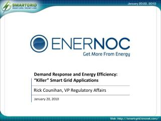 "Demand Response and Energy Efficiency: ""Killer"" Smart Grid Applications"