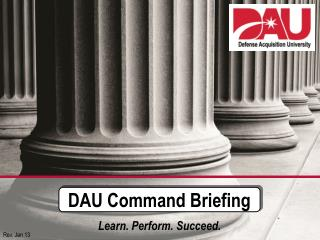 DAU Command Briefing