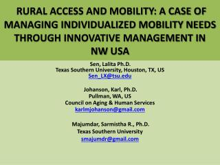 RURAL ACCESS AND MOBILITY: A CASE OF MANAGING INDIVIDUALIZED MOBILITY NEEDS THROUGH INNOVATIVE MANAGEMENT IN  NW  USA