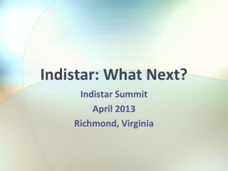 Indistar: What Next?