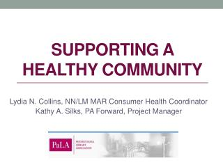 Supporting a healthy community