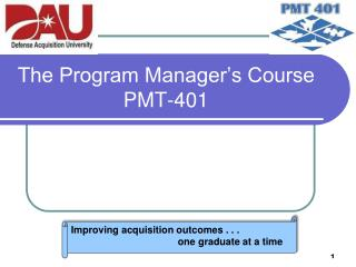 The Program Manager's Course PMT-401